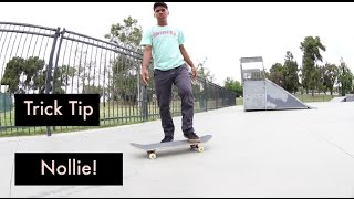 How To Nollie!