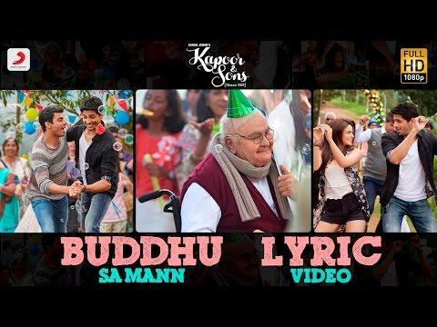 Xxx Mp4 Buddhu Sa Mann Lyric Video – Kapoor Sons Sidharth Alia Fawad Rishi Kapoor Armaan Amaal 3gp Sex