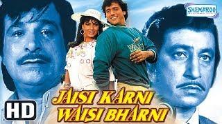 Jaisi Karni Waisi Bharni (HD & Eng Subs) - Govinda | Kimi Katkar | Kader Khan - Hit Bollywood Movie
