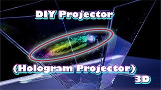 DIY Projector (Hologram Projector) 3D Smartphone Projector