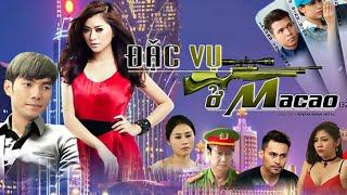 Đặc Vụ Ở MaCao  - Tập Cuối  Trailer | Phim Hành Động Việt Nam Hay Nhất 2017