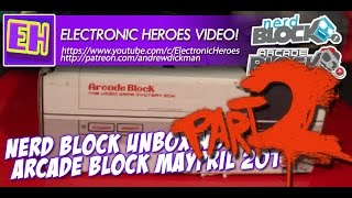 E-Heroes - Nerd Block Arcade Block Unboxing May 2016