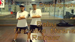 Baby Marvake Maanegi - Raftaar   Nora Fatehi   choreo by Ajinkyasingh Bansi aka AJ FT Hrish Ghule
