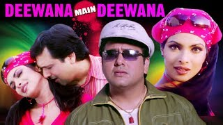 Hindi Romantic Movie | Deewana Main Deewana | Showreel | Govinda | Priyanka Chopra |Bollywood Movie