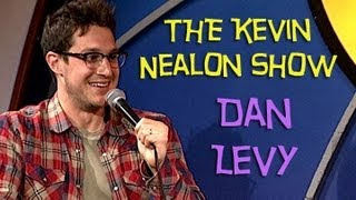The Kevin Nealon Show - Dan Levy