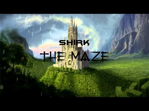 Shirk - The Maze