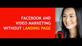 Facebook And Video Marketing Without Landing Page