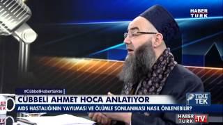 AIDS hastalığı nasıl önlenebilir? Cübbeli Ahmet Hoca Habertürk TV