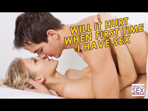 Xxx Mp4 Will It Hurt The First Time I Have Sex 3gp Sex