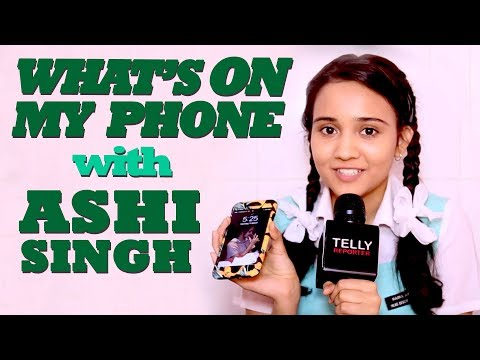 Xxx Mp4 What S On My Phone With Ashi Singh Aka Naina Of Yeh Un Dinon Ki Baat Hai Telly Reporter Exclusive 3gp Sex