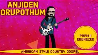 Anjiden | Puthiya Anubavam 3 | Evg. Premji Ebenezer | Tamil Christian Song