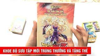 Nhận Album thẻ Dragon Ball Z và tặng thẻ huyền thoại cho mọi người