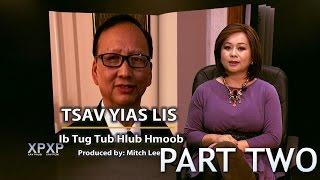 XAV PAUB XAV POM: A conversation with Cha Yia Lee. Part Two.