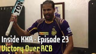Victory Over RCB | Inside KKR - Episode 23 | VIVO IPL 2016