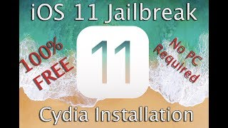 iOS 11 Jailbreak and Cydia Installation Guide [No Computer Required, 100% FREE]