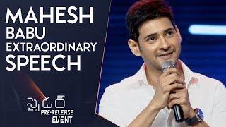 Mahesh Babu Extraordinary Speech @ Spyder Pre Release Event   Mahesh Babu   A R Murugadoss   Rakul
