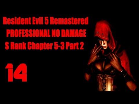 Resident Evil 5 Remastered NO DAMAGE PROFESSIONAL Wesker & Jill Walkthrough Chapter 5-3 Part 2