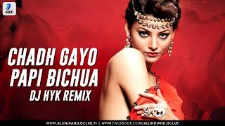 CHADH GAYO PAPI BICHUA REMIX | DJ HYK | INDI POP
