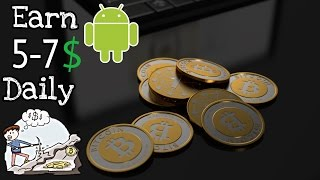 Mine Bitcoins from Android Phone!! Earn 5-7$ a Day!!