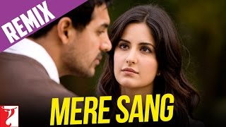 YRF Remix Video - Mere Sang Song  - New York