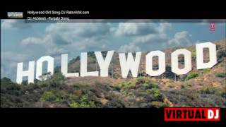 Hollywood Girl Song-Dj Akhilesh {Dj RatnAkhil.com] Search on Google Dj  RatnAkhil.com