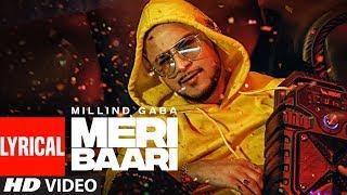 LYRICAL: Meri Baari Song   Millind Gaba   Bhushan Kumar   T-Series