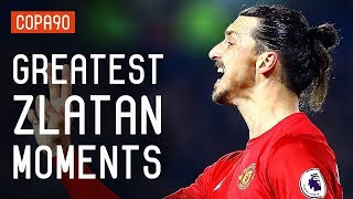 Zlatan's Most Zlatan Moments Ever