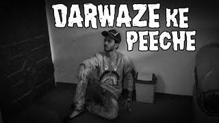 DARWAZE KE PEECHE   Funny Video   Rahil