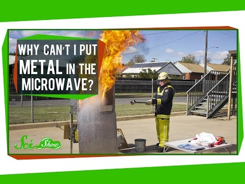 Why Can t I Put Metal in the Microwave