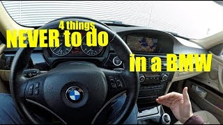 4 things to NEVER do in your bmw e90