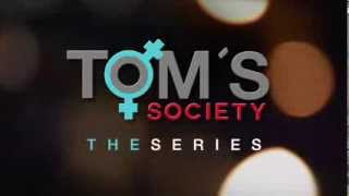 TOMSSOCIETY the series [Official trailer] HD