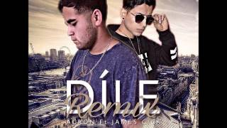 Acron Ft. James cick - Dile (Official remix)