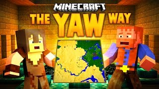 Minecraft: THE YAW WAY (Ep.2)(Dumb and Dumber)