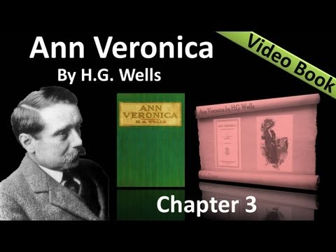Chapter 03 - Ann Veronica by H. G. Wells - The Morning of the Crisis