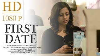 FIRST DATE | Tamil Short Film | 2018