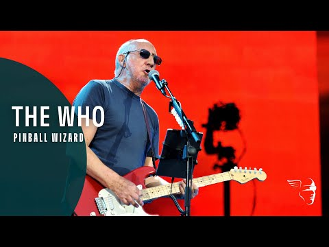 The Who - Pinball Wizard (Live in Hyde Park)