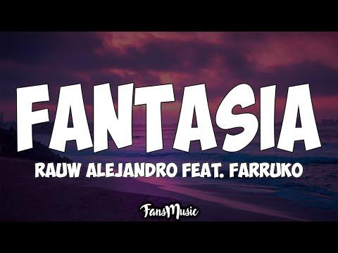 Fantasia Letra Rauw Alejandro Feat. Farruko