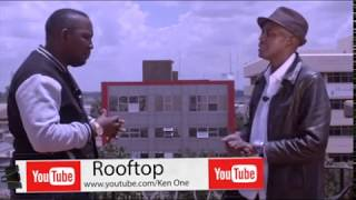 THE ROOFTOP WITH KEN ONE FEATURING KEITH MUTALE & BETTY BULO