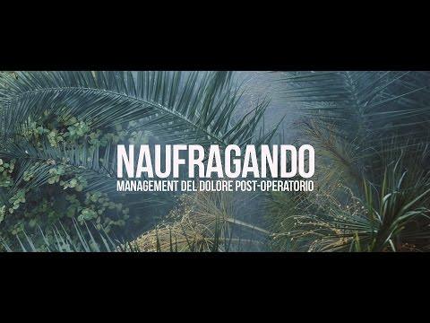 NAUFRAGANDO - Management Del Dolore Post-Operatorio