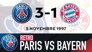 RETRO - PARIS SAINT-GERMAIN vs FC BAYERN MUNICH 1994, 1997, 2000