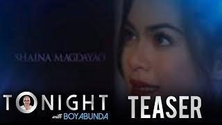 TONIGHT with Boy Abunda January 11, 2018 Teaser