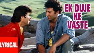 Ek Duje Ke Vaste Lyrical Video | Ram Avtar | Anil Kapoor, Sunny Deol