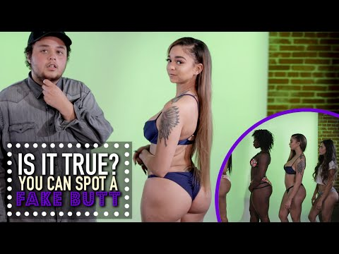 You Can Spot A Fake Butt Is It True