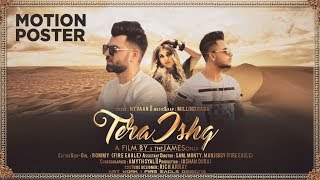 Tera Ishq (Motion Poster) Nyvaan, Millind Gaba | Full Song Releasing on 18 July 2017