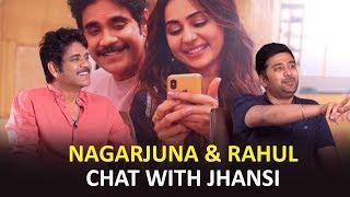 Nagarjuna Akkineni & Rahul Ravindran chat with Jhansi | Manmadhudu2 Interview|Releasing on August9th