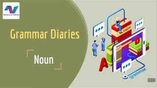 Introduction to Nouns | Grammer Diaries | Free Online Course | NurserytoVarsity