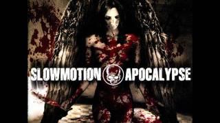slowmotion apocalypse-through the flesh