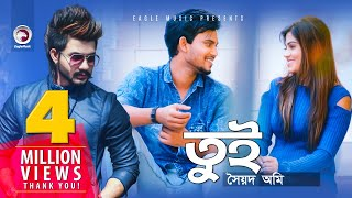 Tui | Syed Omy | Bangla New Song 2018 | Valentine 2018