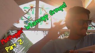 Whatsapp Groups IRL [In Real Life] | Part - 2 | Paracetamol Paniyaram