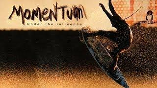 Momentum: Under the Influence - Taj Burrow - Classic Full Part
